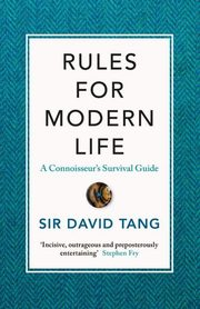 Rules for Modern Life, Tang Sir David