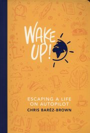 Wake Up!, Barez-Brown Chris