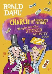 Roald Dahl's Charlie and the Chocolate Factory, Dahl Roald