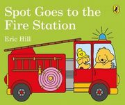 ksiazka tytuł: Spot Goes to the Fire Station autor: Hill Eric