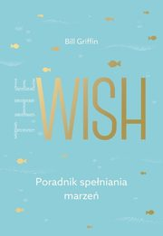 The Wish, Griffin Bill