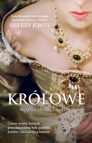 Królowe, Sherry Jones